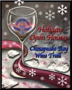 Holiday Open Houses on the Chesapeake Bay Wine Trail 2016