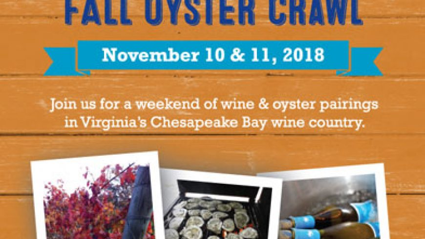 Fall Oyster Crawl on the Chesapeake Bay Wine Trail